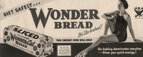 An early advertisement for Wonder Bread. Found on the Blog of the Tenement Museum