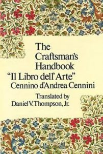 Daniel V. Thompson's 1954 translation of Cennino Cennini's Libro dell'Arte.