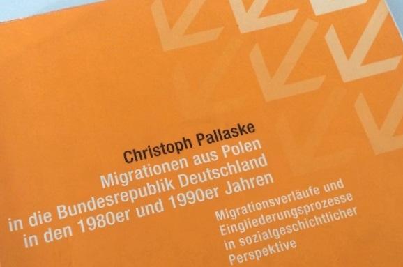 """""""Migrationen aus Polen in die Bundesrepublik Deutschland in den 1980er und 1990er Jahren Migrationsverläufe und Eingliederungsprozesse in sozialgeschichtlicher Perspektive"""" jetzt im Open Access bei academia.edu"""