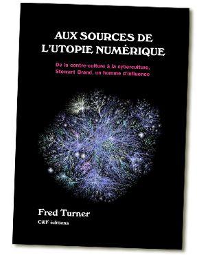 Aux sources de l'utopie numérique C & F
