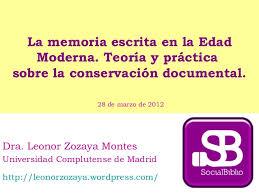 Invitación a la videoconferencia «La memoria escrita en la Edad Moderna. Teoría y práctica sobre la conservación documental»