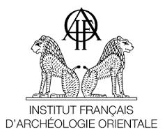 Bourses doctorales et postdoctorales de l'IFAO (date limite 10 novembre 2016)