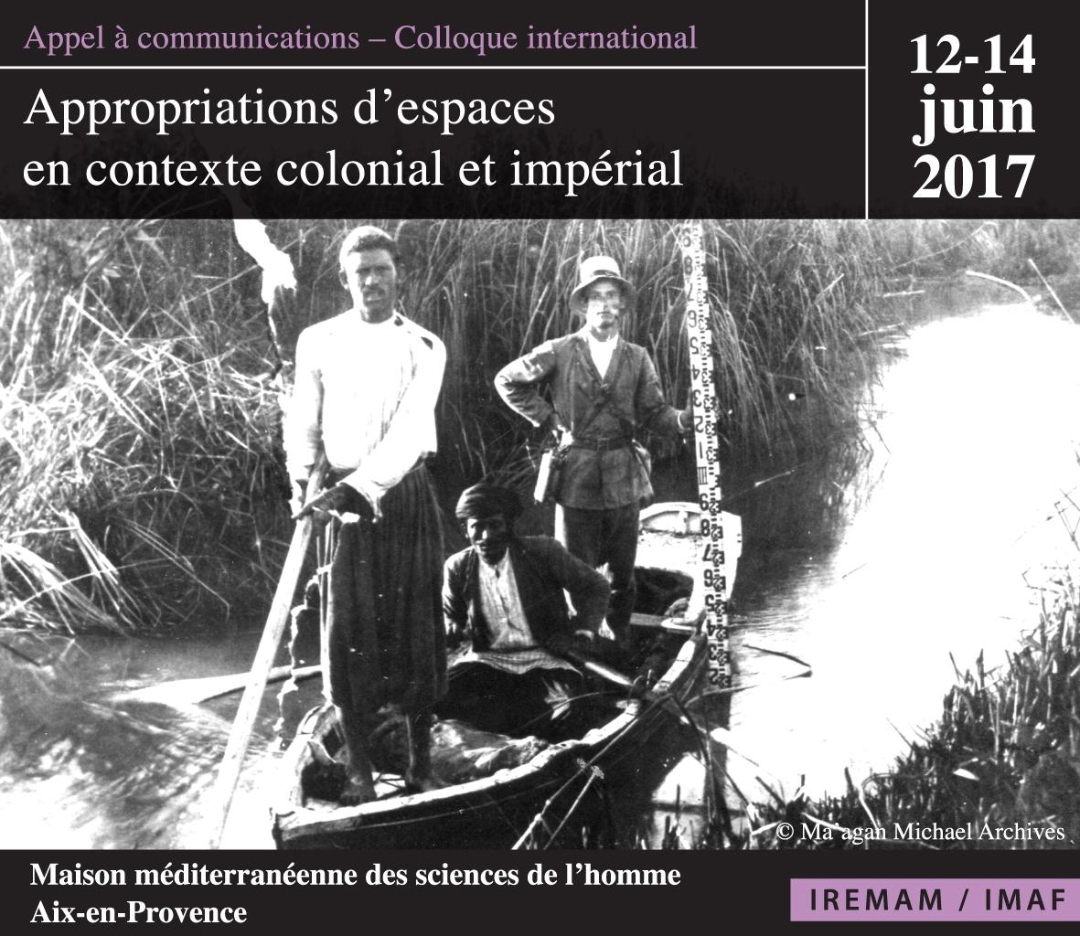 Appel à communications «Appropriations d'espaces en contexte colonial et impérial» (jusqu'au 30 septembre 2016)