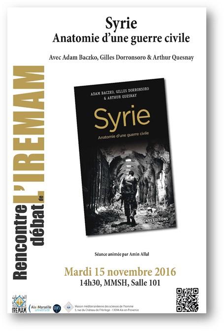 Rencontre-Débat de l'IREMAM, Mardi 15 novembre 2016, 14h30, Autour du livre «Syrie. Anatomie d'une guerre civile»