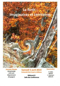 Journée d'étude «La forêt : Imaginaires et territoires», 5 avril 2014