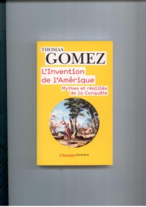 L'invention de l'Amérique T.Gomez