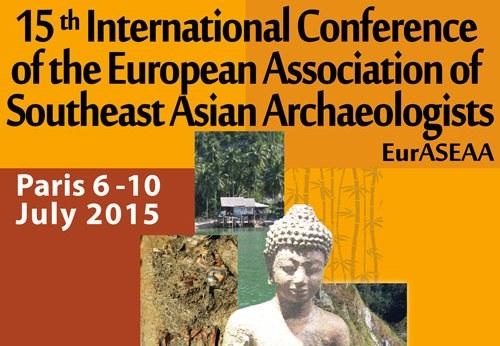 Colloque international de l'Association Européenne des Archéologues de l'Asie du Sud-Est – Nanterre, 6-10 juillet 2015