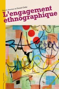 Daniel Cefai - L'engagement ethnographique