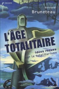 Bruneteau_L'AgeTotalitaire