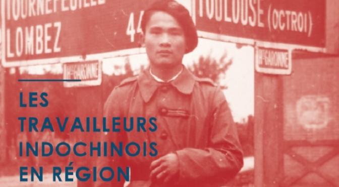 Les travailleurs Indochinois en région toulousaine pendant les deux guerres mondiales