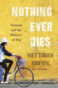 Viet Thanh Nguyen : Nothing Ever Dies (2016)
