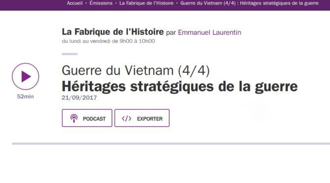 La Guerre du Vietnam à La Fabrique de l'histoire (4 épisodes)