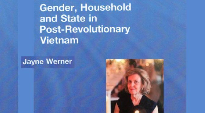 Décès de Jayne Susan Werner, spécialiste du Viêt-Nam