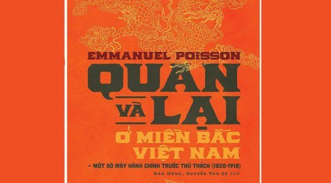 Emmanuel Poisson : Quan và Lại ở Miền Bắc Việt Nam [parution]