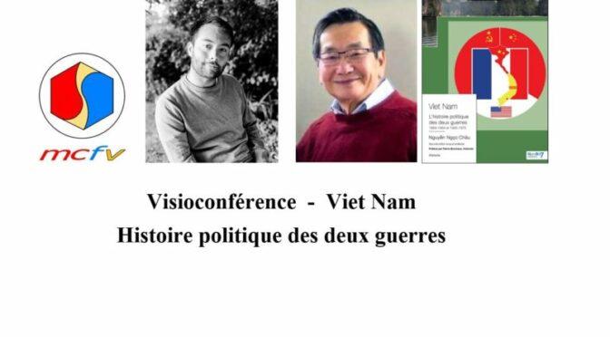 VIÊT NAM : l'histoire politique des deux Guerres 1858-1954 et 1945-1975 (Nguyễn Ngọc Châu)