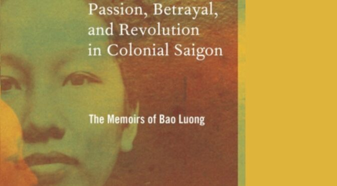 Bao Luong, la «première femme prisonnière politique du Vietnam» – CR de lecture par François Cormier