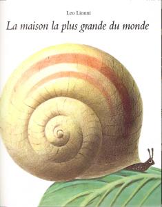 Leo Lionni, La Maison la plus grande du monde (1968), L'Ecole des loisirs, 1971