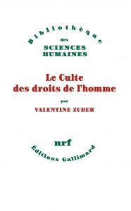 ZUBER Valentine, Le culte des droits de l'homme, couv
