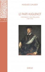 Parti Huguenot - 2e édition